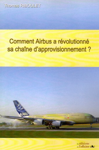 Airbus revolution chaine d approvisionnement